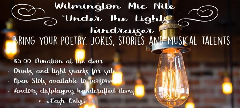 Come to Wilmington Mic Night!
